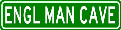 ENGL MAN CAVE Sign - Personalized Aluminum Last Name Street Sign - 6 x 24 Inches