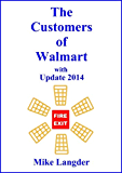 The Customers of Walmart: with Update 2014