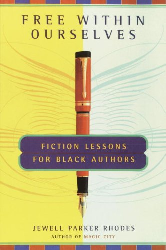 Search : Free Within Ourselves: Fiction Lessons For Black Authors
