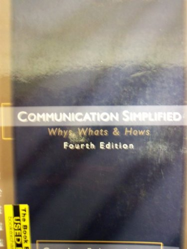 communication simplified (whys, whats, and hows)