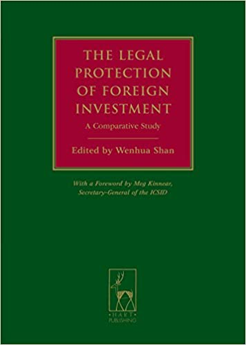 The Legal Protection of Foreign Investment: A Comparative