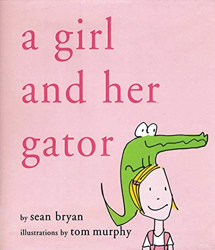 A Girl and Her Gator ()