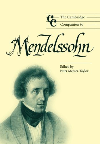 The Cambridge Companion To Mendelssohn (Cambridge Companions To Music)