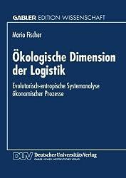 Ökologische Dimension der Logistik (Gabler Edition Wissenschaft)