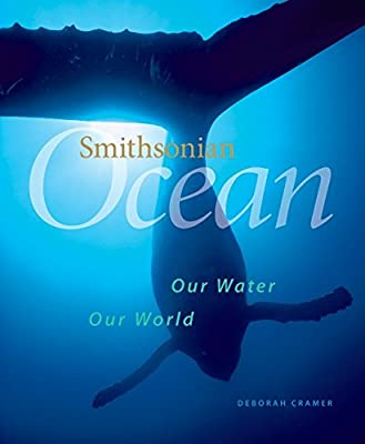 Smithsonian Ocean: Our Water, Our World