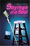 Sayings of a Soul, Syieve Locklair, 0595269567