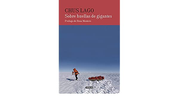 Amazon.com: Sobre huellas de gigantes (Spanish Edition) eBook: Chus Lago: Kindle Store