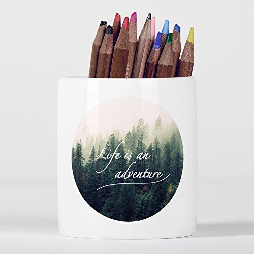 Life is an Adventure Wanderlust Mountain Motivational Pine Trees Pencil pot (Pine Pot)