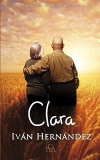 Clara: Una historia de amor etéreo-sexual