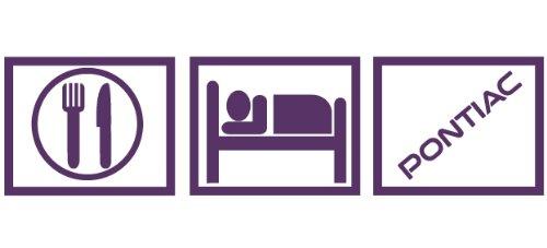 2 x Eat Sleep Pontiac8.5x2.2
