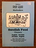img - for Swedish Food : Glossary : English-swedish, Swedish-english : More Than 1500 Words ... = Pege:s Engelsk-svenska, Svensk-engelska Matlexikon book / textbook / text book