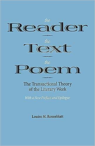 The Reader Text Poem Transactional Theory Of Literary Work Amazonde Louise M Rosenblatt Fremdsprachige Bucher