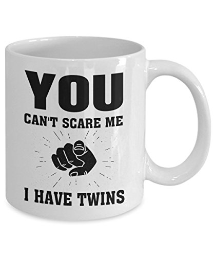 - You Can't Scare Me I Have Twins Mug, 11 oz Ceramic White Coffee Mugs, Parents Funny Tea Mug, Mothers Day Fathers Day Cups, Gift For Mom, Dad From Daughter, Son, Mommy Daddy Present