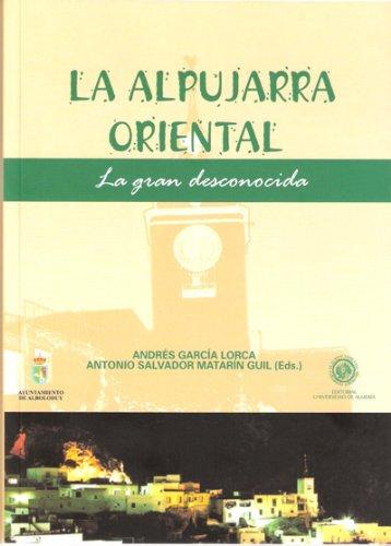 Descargar Libro La Alpujarra Oriental Andrés García Lorca