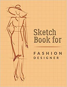 Buy Sketch Book For Fashion Designers Fashion Sketchpad Graduation Gift Chic Fashion Sketch Book Fashion Designer Sketching Books Fashion Design Journal Fashion Sketch Artist Practice Pad Book Online At Low Prices