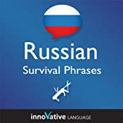 Learn Russian - Survival Phrases Russian, Volume 1: Lessons 1-30: Absolute Beginner Russian #4 | Innovative Language Learning