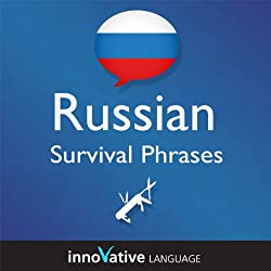 Learn Russian - Survival Phrases Russian, Volume 1: Lessons 1-30
