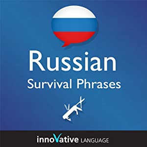 Learn Russian - Survival Phrases Russian, Volume 1: Lessons 1-30 Audiobook