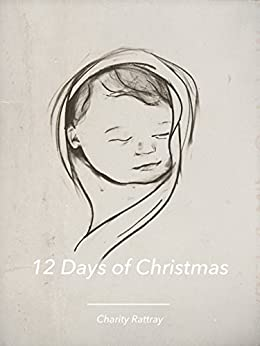 12 Days of Christmas by [Rattray, Charity]