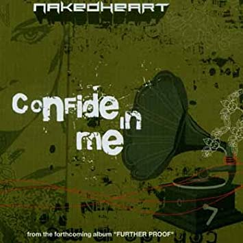 Confide In Me Naked Heart