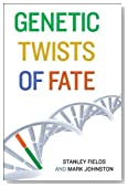 Genetic Twists of Fate (The MIT Press)