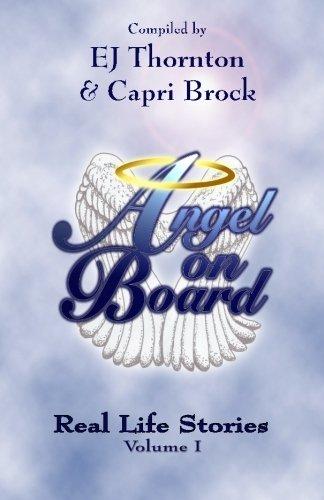 Angel On Board: Real Life Stories (True Angel Books) (Volume 2)