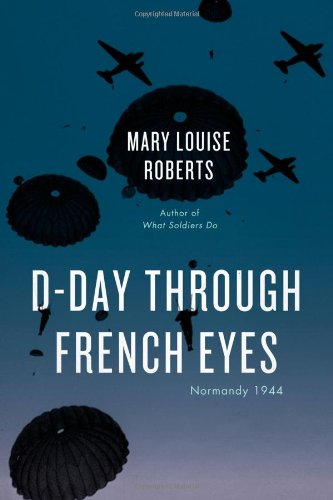 Download D-Day Through French Eyes: Normandy 1944 ebook