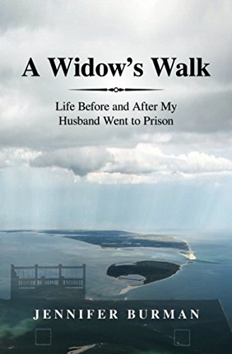 R.E.A.D A Widow's Walk: Life Before and After My Husband Went to Prison<br />TXT