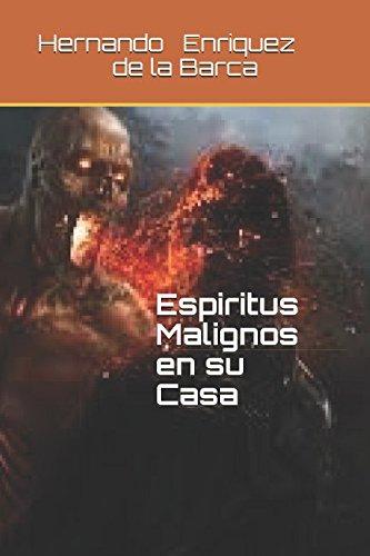 Espiritus Malignos en su Casa (Spanish Edition) pdf