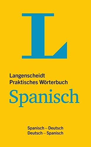 Langenscheidt Praktisches Wörterbuch Spanisch: Spanisch-Deutsch/Deutsch-Spanisch (Langenscheidt Praktische Wörterbücher)