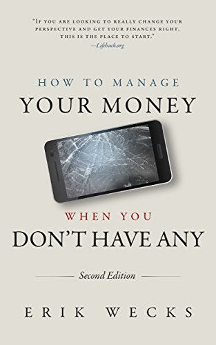 How to Manage Your Money When You Don't Have Any (Second ()