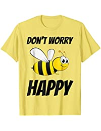 Don't Worry Be (Bee) Happy Cute Bumble Bee T-shirt