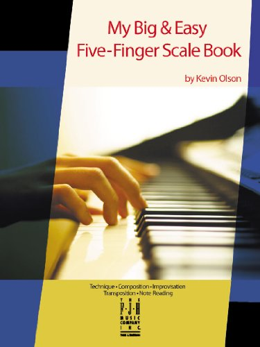 My Big & Easy Five-Finger Scale (Big 5 Scale)