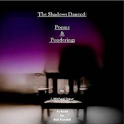 The Shadows Danced