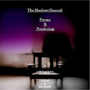 The Shadows Danced Audiobook