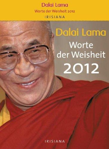 Dalai Lama - Worte der Weisheit 2012