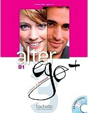 Alter ego +. Vol. 3 (+ CD): Alter Ego + 3: Livre de l'Élève + CD-ROM