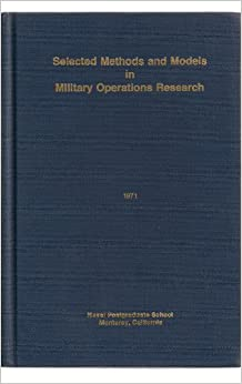 Selected Methods and Models in Military Operations Research