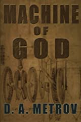 Machine of God: A Steampunk Fantasy Adventure Novel Paperback