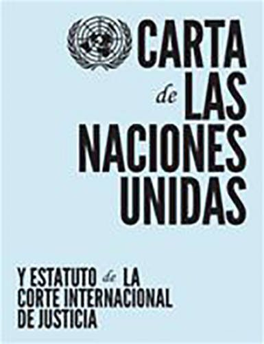 Carta de las Naciones Unidas y Estatuto de la Corte Internacional de Justicia Tapa blanda – 30 nov 2015 United Nations 921300253X International Relations Spanish: Adult Nonfiction