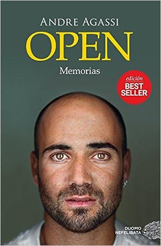 Open: Memorias - Andre Agassi