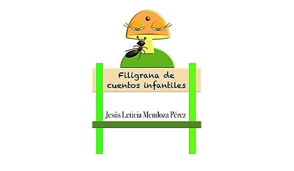 Filigrana de cuentos infantiles eBook: Mendoza Perez, Jesus ...