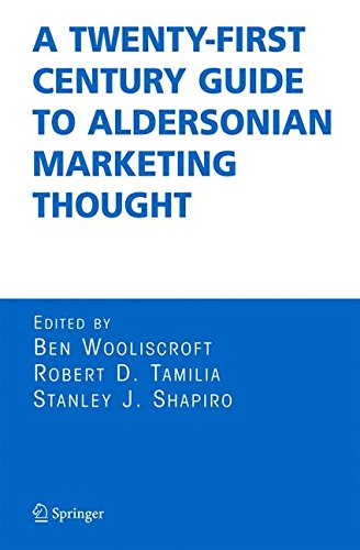 Book cover from A Twenty-First Century Guide to Aldersonian Marketing Thought by Ben Shapiro