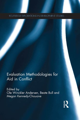 Download Evaluation Methodologies for Aid in Conflict (Routledge Explorations in Development Studies) Pdf