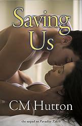 Saving Us: Sequel to Paradise Taken