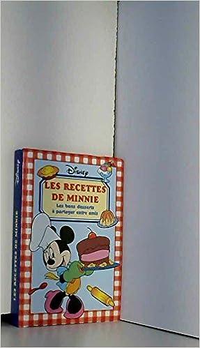 Amazon Fr Les Recettes De Minnie Walt Disney Livres