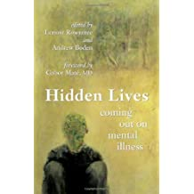 Hidden Lives: Coming Out on Mental Illness