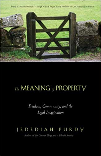 Freedom The Meaning of Property Community and the Legal Imagination