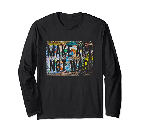 Peace Not War Vintage T-shirt (Unisex Make Art Not War Peace Graffiti Hippy Long Sleeve Shirt Medium Black)