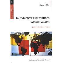 INTRODUCTION AUX RELATIONS INTERNATIONALES 4E ÉD.